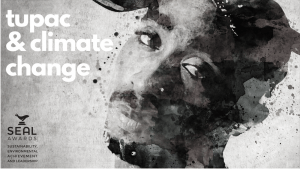 Tupac Changes & Climate Change